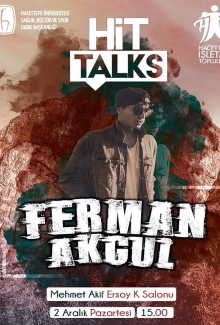 HİT Talks/Ferman Akgül